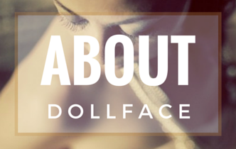 About Dollface
